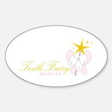 Tooth Fairy Seliever Decal