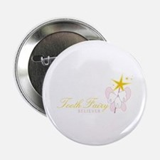 """Tooth Fairy Seliever 2.25"""" Button"""