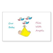 Our Baby Flies With Angels Sticker (rectangle)
