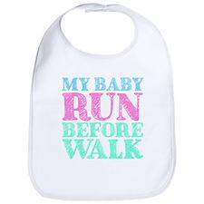 My Baby Run Before Walk Bib