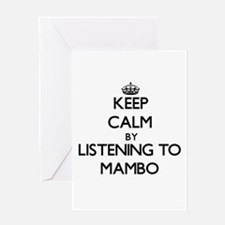 Keep calm by listening to MAMBO Greeting Cards