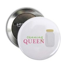 """Canning Queen 2.25"""" Button"""