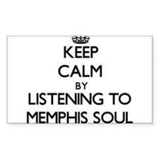 Keep calm by listening to MEMPHIS SOUL Decal