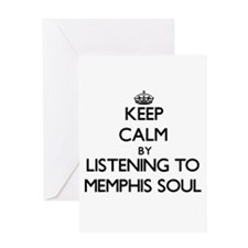 Keep calm by listening to MEMPHIS SOUL Greeting Ca