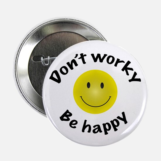 Don't Worky Be Happy Button