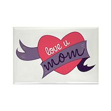 Love U Mom Magnets