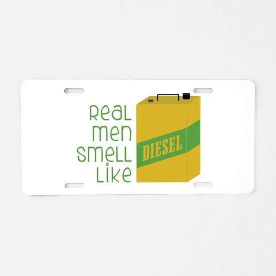 Real Men Smell Like Aluminum License Plate