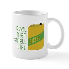 Real Men Smell Like Mugs