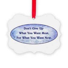 DON'T GIVE UP... Ornament