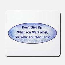 DON'T GIVE UP... Mousepad
