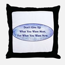 DON'T GIVE UP... Throw Pillow