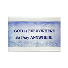 GOD IS EVERYWHERE Rectangle Magnet