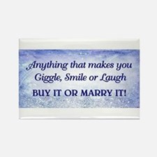 BUY IT OR MARRY IT Rectangle Magnet