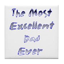 Exellent Dad Tile Coaster