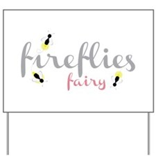 Fireflies Fairy Yard Sign