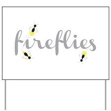Fireflies Yard Sign