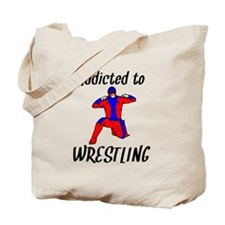 Addicted To Wrestling Tote Bag
