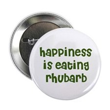 happiness is eating rhubarb Button