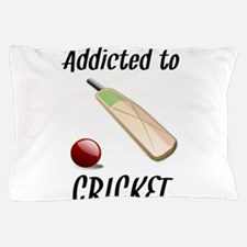 Addicted To Cricket Pillow Case