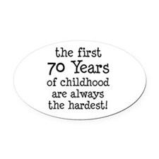 70 Years Childhood Oval Car Magnet