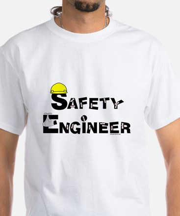 Safety Engineer White T-Shirt