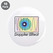"""Doppler Effect 3.5"""" Button (10 pack)"""