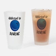 Addicted To Bowling Drinking Glass