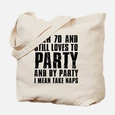 Over 70 Party Tote Bag