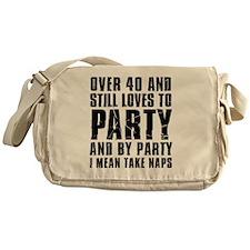 Over 40 Party Messenger Bag