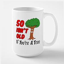50 Isn't Old Tree Mugs