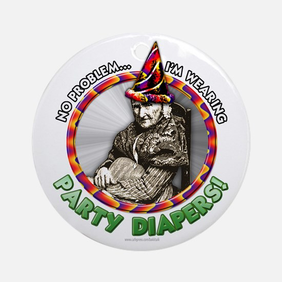 Party Diapers... Ornament (Round)