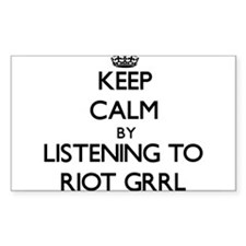 Keep calm by listening to RIOT GRRL Decal