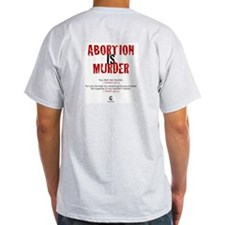 Abortion IS Murder - T-Shirt