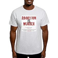Abortion IS Murder - T-Shirt