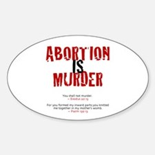 Abortion IS Murder - Oval Decal