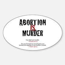 Abortion IS Murder 2.0 - Oval Decal