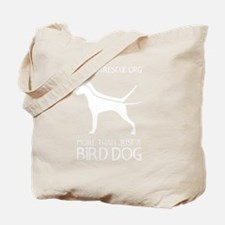 Cute Pointer rescue Tote Bag