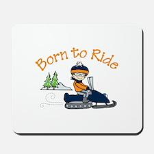Born to Ride Mousepad