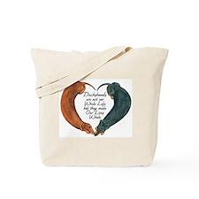 Dachshunds for life Tote Bag
