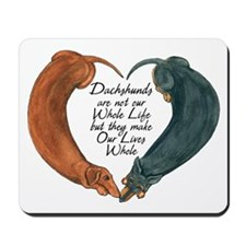 Dachshunds for life Mousepad