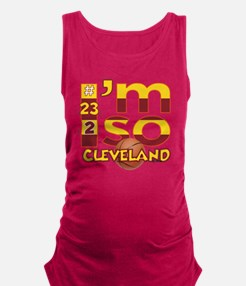I'm So Cleveland (Hoops Edition Maternity Tank Top