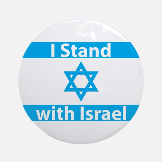 I Stand with Israel - Flag Ornament (Round)