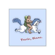 "Thanks Obama! Square Sticker 3"" x 3"""