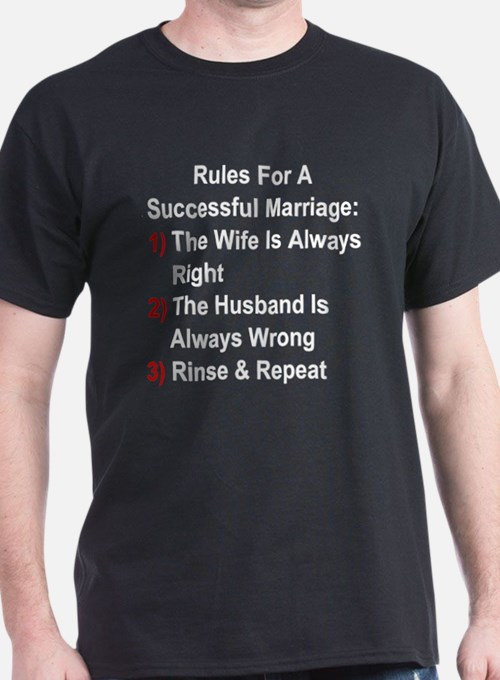 Rules For A Successful Marriage T-Shirt