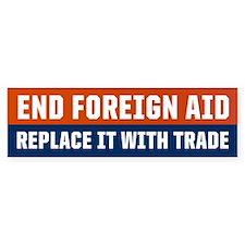 End Foreign Aid Bumper Bumper Sticker