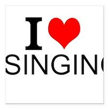 "I Love Singing Square Car Magnet 3"" x 3"""