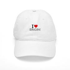 I Love Singing Baseball Baseball Cap