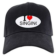 I Love Singing Baseball Hat