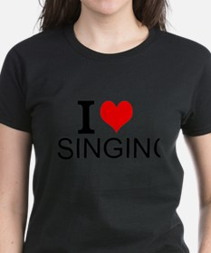 I Love Singing T-Shirt