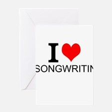 I Love Songwriting Greeting Cards